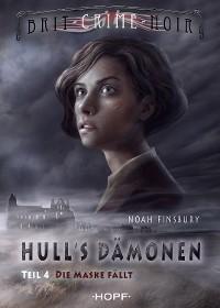 Cover Hull's Dämonen 1.4 - Die Maske fällt