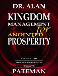 Cover Kingdom Management for Anointed Prosperity