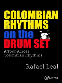 Cover Colombian Rhythms on the Drumset