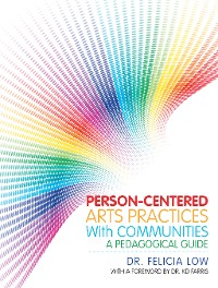 Cover Person-Centered Arts Practices with Communities