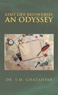 Cover Lost Life Recovered: an Odyssey