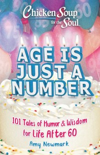 Cover Chicken Soup for the Soul: Age Is Just a Number