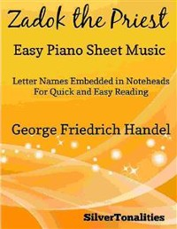 Cover Zadok the Priest Easy Piano Sheet Music