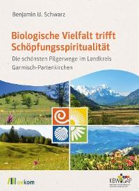Cover Biologische Vielfalt trifft Schöpfungsspiritualität