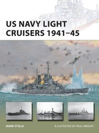 Cover US Navy Light Cruisers 1941–45