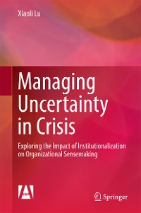 Cover Managing Uncertainty in Crisis