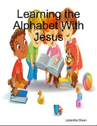 Cover Learning the Alphabet With Jesus