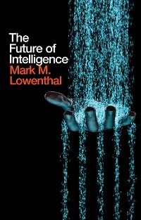 Cover The Future of Intelligence