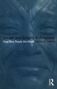 Cover Gender and Sociality in Amazonia