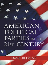 Cover American Political Parties in the 21st Century
