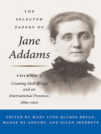 Cover The Selected Papers of Jane Addams
