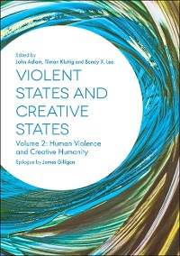 Cover Violent States and Creative States (Volume 2)
