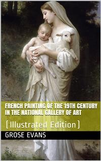 Cover French Painting of the 19th Century in the National Gallery of Art