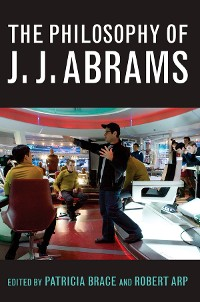 Cover The Philosophy of J.J. Abrams