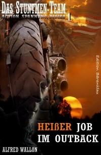 Cover Heißer Job im Outback (Das Stuntman-Team 1)