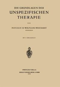 Cover Die Grundlagen der Unspezifischen Therapie