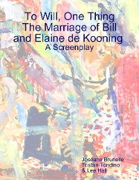 Cover The Marriage of Bill and Elaine De Kooning