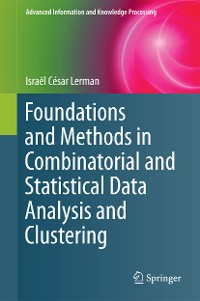 Cover Foundations and Methods in Combinatorial and Statistical Data Analysis and Clustering