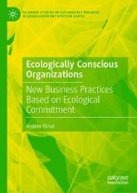 Cover Ecologically Conscious Organizations
