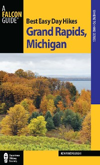 Cover Best Easy Day Hikes Grand Rapids, Michigan