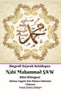 Cover Biografi Sejarah Kehidupan Nabi Muhammad SAW Edisi Bilingual Bahasa Inggris Dan Bahasa Indonesia Ultimate