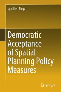 Cover Democratic Acceptance of Spatial Planning Policy Measures