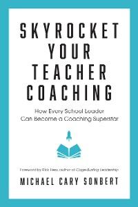 Cover Skyrocket Your Teacher Coaching