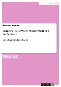 Cover Municipal Solid Waste Management of a border town