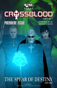 Cover Crossblood(TM): the Spear of Destiny Part One