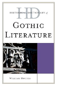Cover Historical Dictionary of Gothic Literature