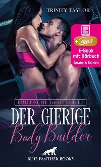 Cover Der gierige BodyBuilder | Erotik Audio Story | Erotisches Hörbuch