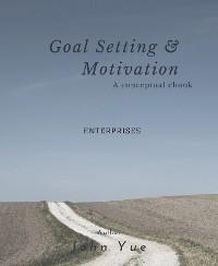 Cover GOAL SETTING AND MOTIVATION - ENTREPRENEURS