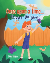 Cover Once upon a Time... Happy Benjamin