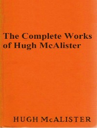 Cover The Complete Works of Hugh McAlister