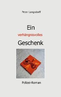 Cover Ein verhängnisvolles Geschenk