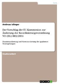 Cover Der Vorschlag der EU-Kommission zur Änderung der Koordinierungsverordnung VO (EG) 883/2004