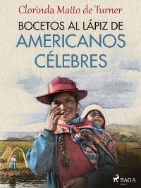 Cover Bocetos al lápiz de americanos célebres