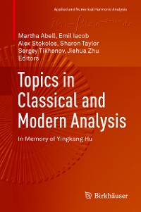 Cover Topics in Classical and Modern Analysis