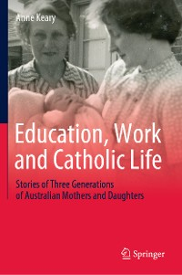 Cover Education, Work and Catholic Life