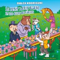 Cover Le Petit Lapin Blanc et les Oeufs de Pâques