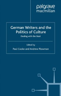 Cover German Writers and the Politics of Culture