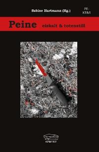 Cover Peine - eiskalt und totenstill