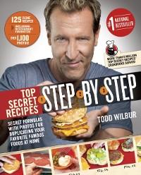 Cover Top Secret Recipes Step-by-Step