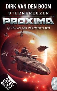 Cover Sternkreuzer Proxima - Konvoi der Verzweifelten