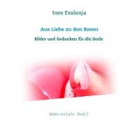 Cover Aus Liebe zu den Rosen