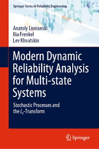 Cover Modern Dynamic Reliability Analysis for Multi-state Systems