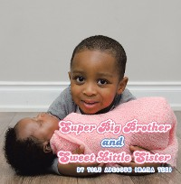 Cover Super Big Brother and Sweet Little Sister