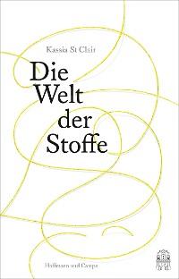 Cover Die Welt der Stoffe
