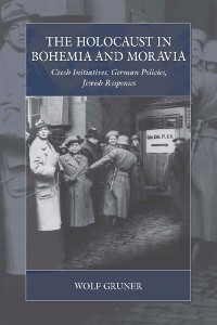 Cover The Holocaust in Bohemia and Moravia