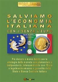 Cover Salviamo l'economia italiana. Con o senza l'Euro